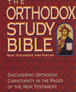the_orthodox_study_bible_new_testament_and_psalms
