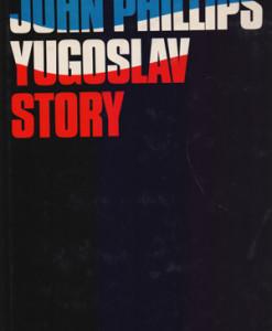John_Phillips_Yugoslav_Story