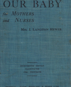 Our_baby_for_mothers_and_nurses_Hewer_Langton