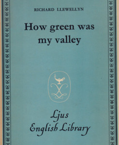 How_green_was_my_valley_Llewellyn_Richard