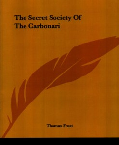 THE-SECRET-SOCIETY-OF-THE-CARBONARI-FROST-THOMAS