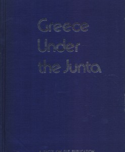 GREECE UNDER THE JUNTA