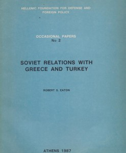 SOVIET RELATIONS WITH GREECE AND TURKEY