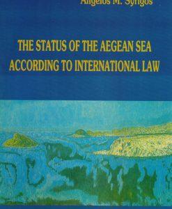 THE STATUS OF AEGEAN SEA